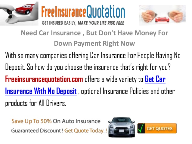 Do I Need a Down Payment to Get Car Insurance?